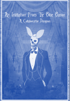 An Invitation From The Blue Baron